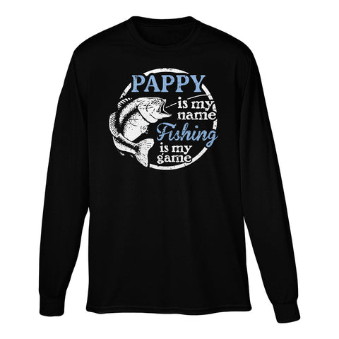 Pappy Is My Name Fishing Is My game