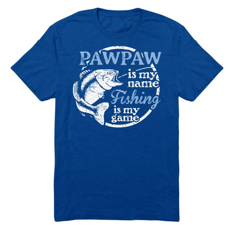 Pawpaw Is My Name Fishing Is My game