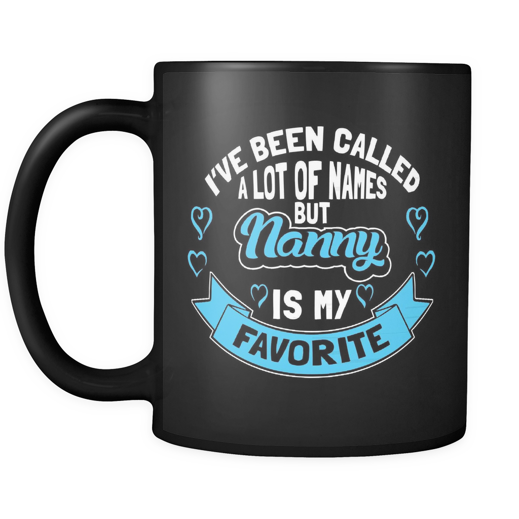 Nanny Coffee Mug - Favorite Name Is Nanny - 9r4n-8o3-mg 457095636