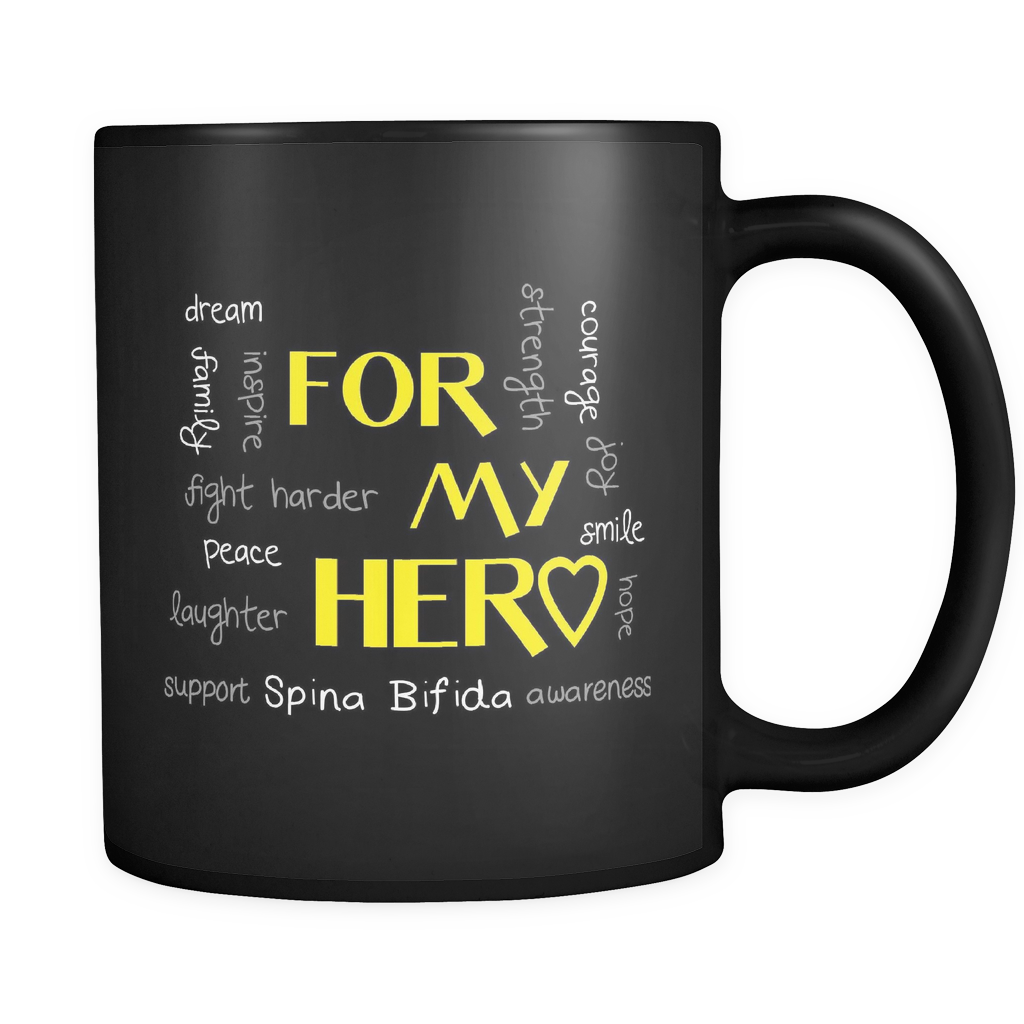 Spina Bifida Coffee Mug 11oz Black - For My Hero - 8p1n-8o-mg 469007577
