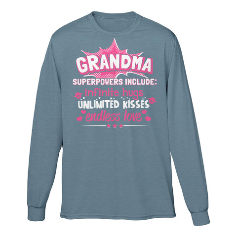 Grandma Superpowers Include: Infinite Hugs, Unlimited Kisses, Endless Love