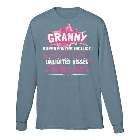 Granny Superpowers Include: Infinite Hugs, Unlimited Kisses, Endless Love