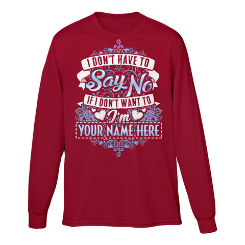 "Can't Find Your Name? Personalize Your ""Say No"" Shirt Here!"