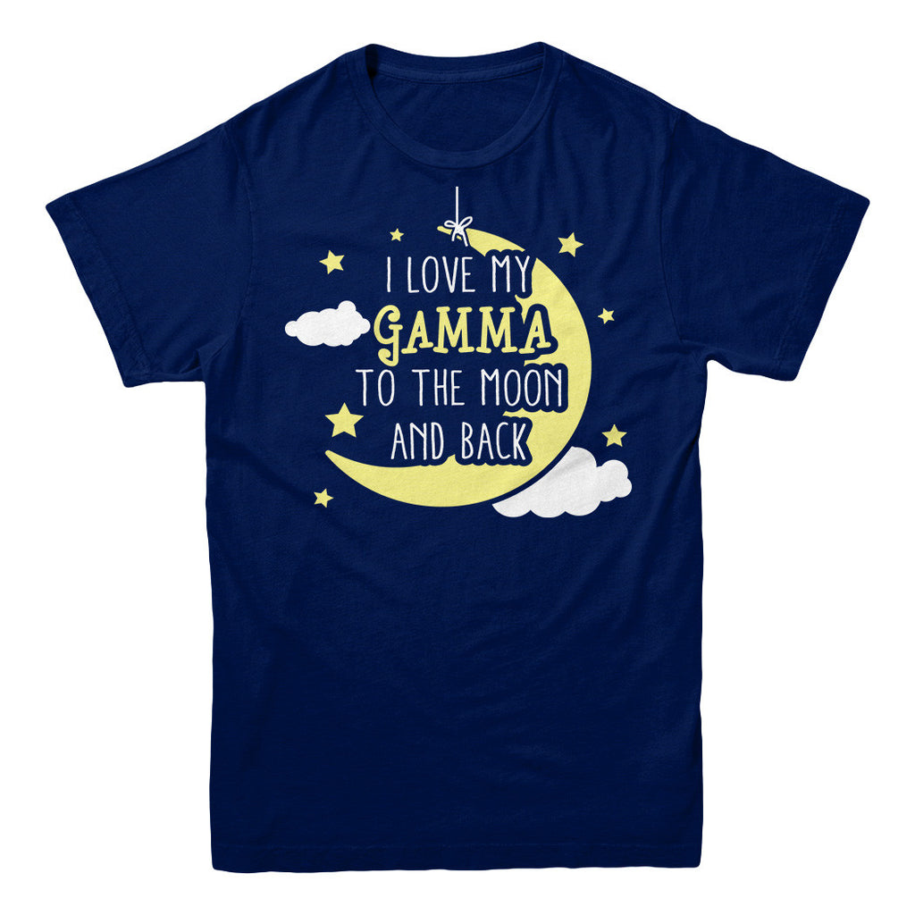 I Love My Gamma to The Moon And Back