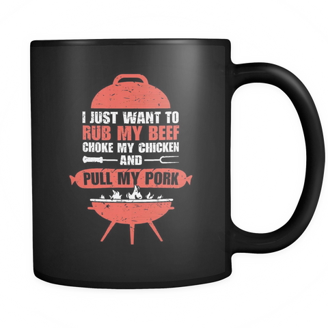 Barbeque BBQ Lovers Coffee Mug 11oz Black - Rub My Beef Choke My Chicken Pull My Pork - b48q-4z-mg 451069778