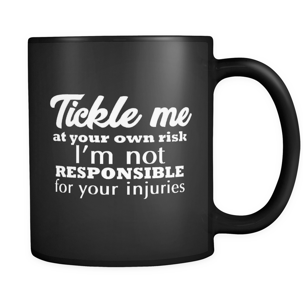 MMA Coffee Mug 11oz Black - Tickle At Your Own Risk - 3m4a-71ck-mg 531870039