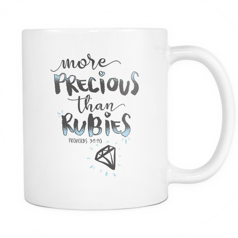 Christian Coffee Mug 11oz White - More Precious Than Rubies - 477432978