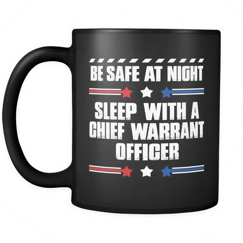 Chief Warrant Officer Coffee Mug 11oz Black - Sleep With A Chief Warrant Officer - ml7y-cw47-mg 530181135