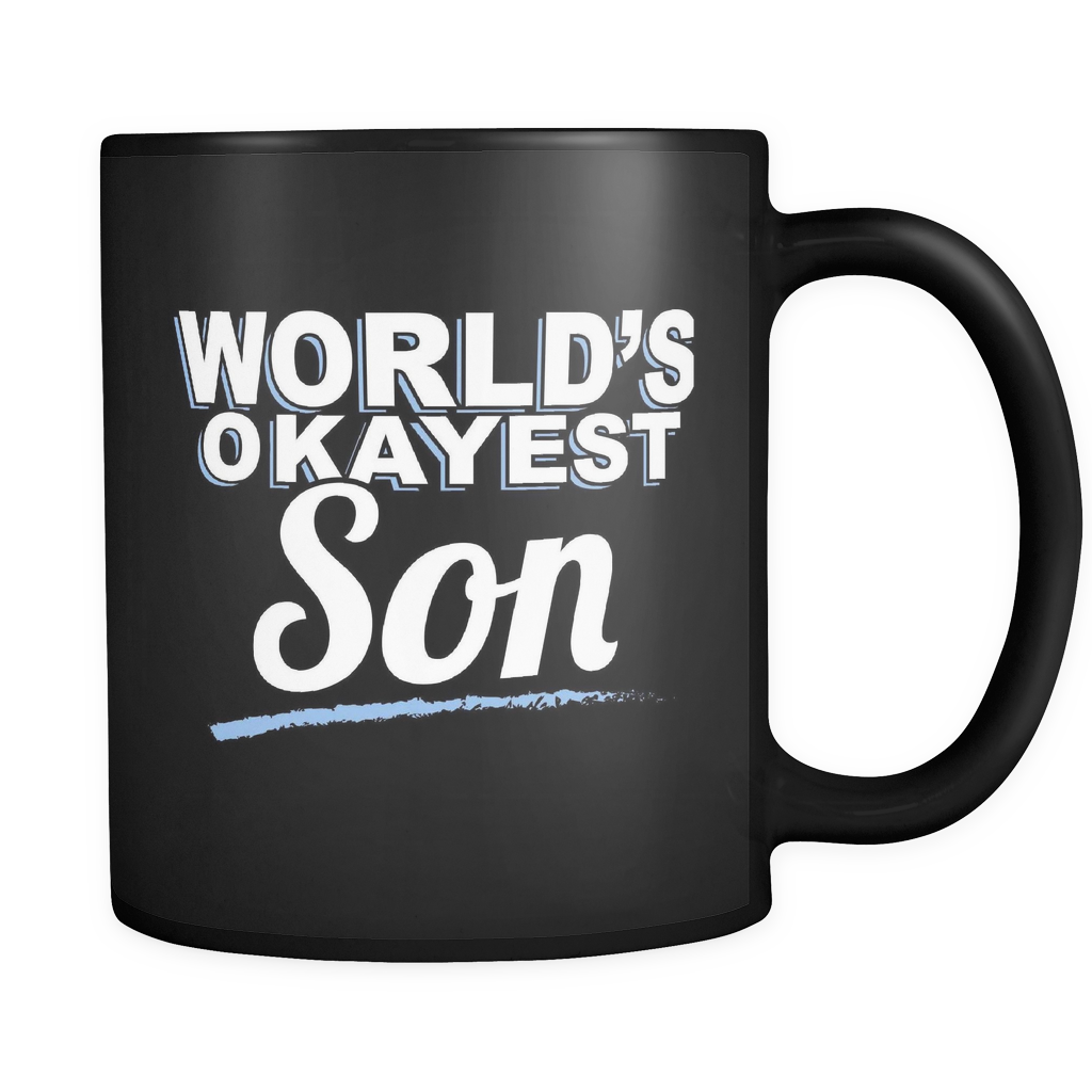 Family Coffee Mug 11oz Black - Okayest Son - 507623311