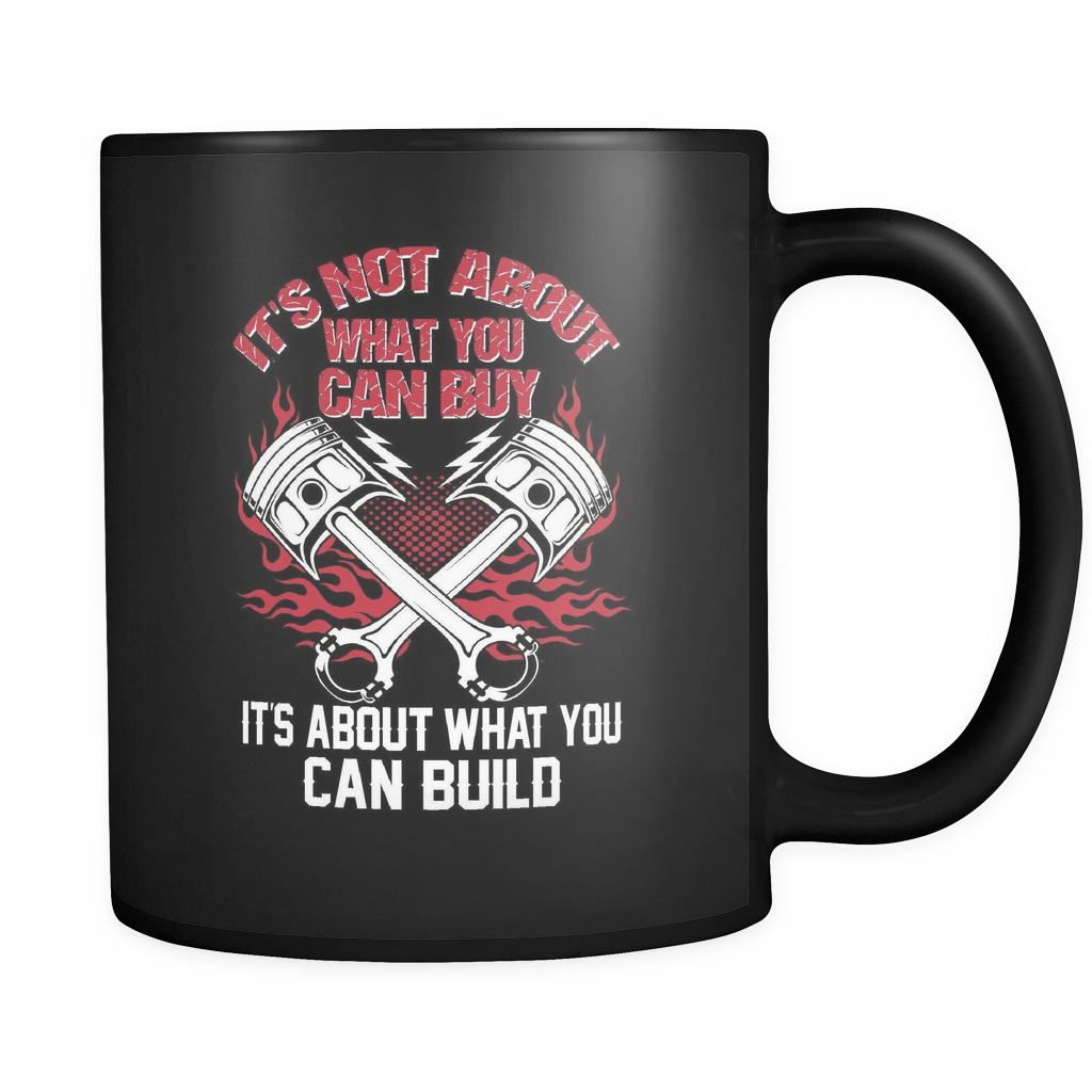 Hot Rodder Coffee Mug 11oz Black - It's What You Can Build - 4o7r-4z-mg 451351672