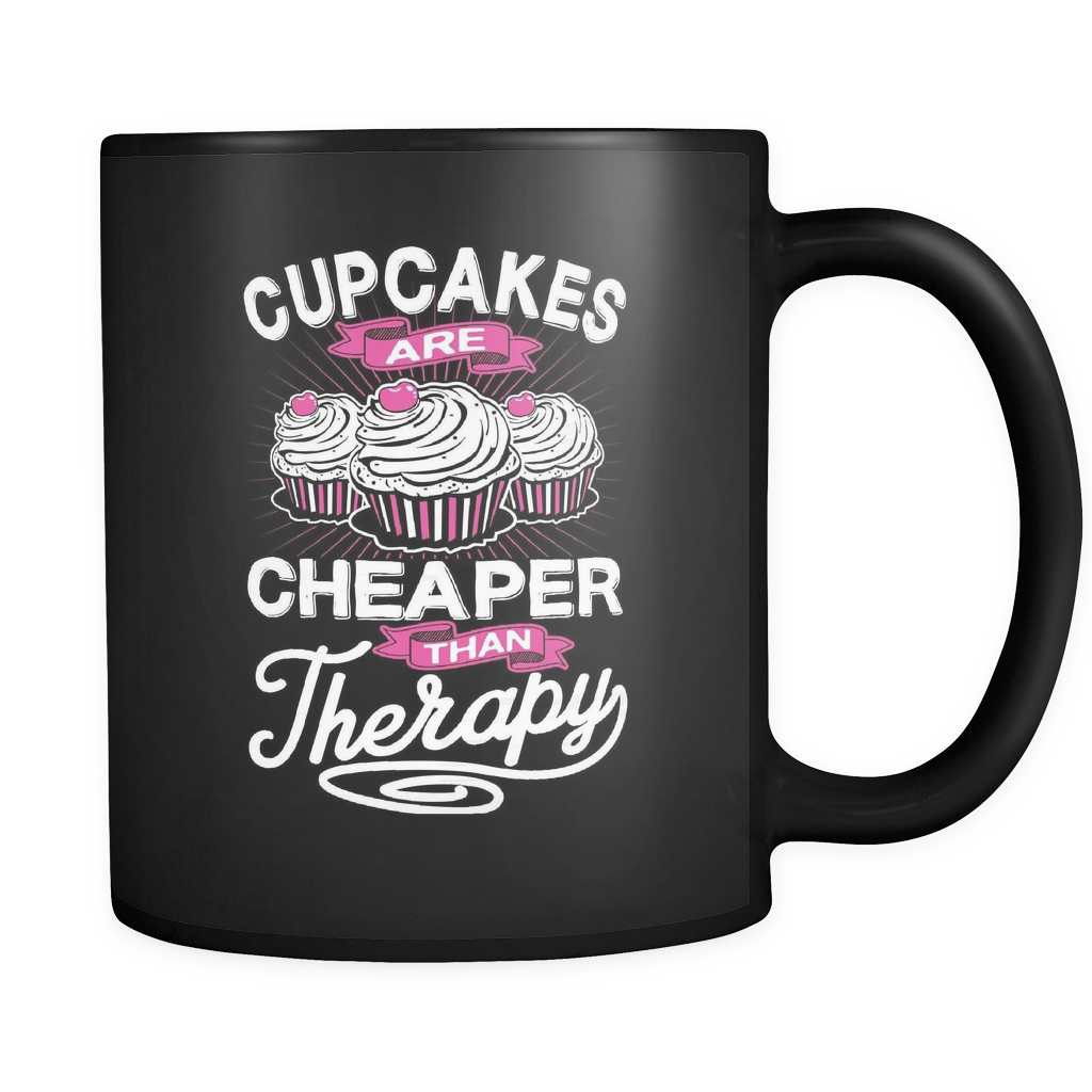 Cupcake Lovers Coffee Mug 11oz Black - Cheaper Than Therapy - c9k3-b18-mg 477445497