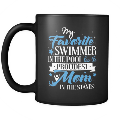 Swimmers Coffee Mug 11oz Black - Moms Favorite Swimmer - 5w1s-b9-mg 457585036