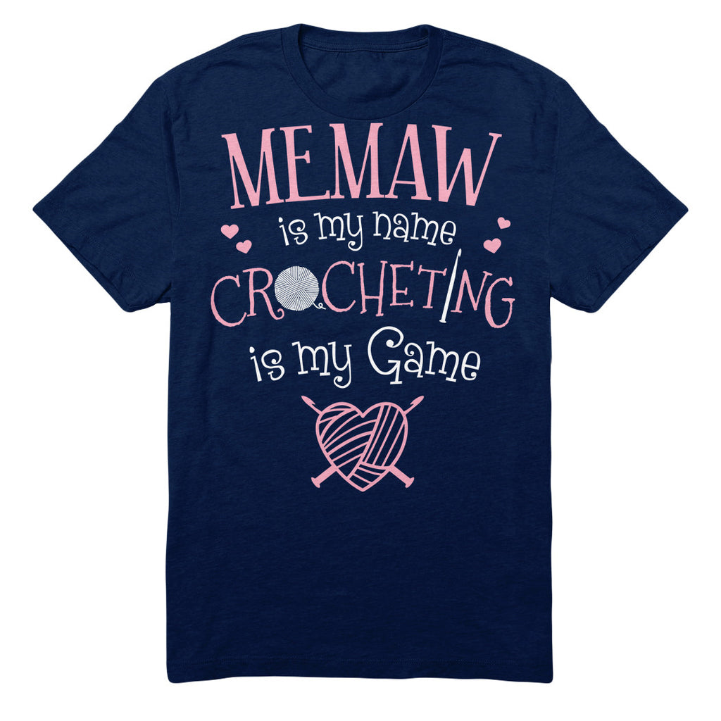 Memaw Is My Name Crocheting Is My Game
