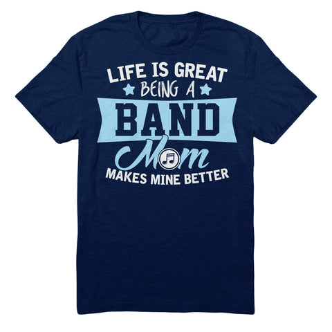 Life Is Great Being A Band Mom Makes Mine Better