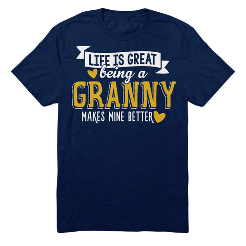 Life Is Great Being A Granny Makes Mine Better