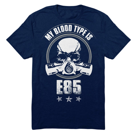 My Blood Type Is E85