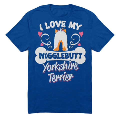 I Love My Wigglebutt Yorkshire Terrier