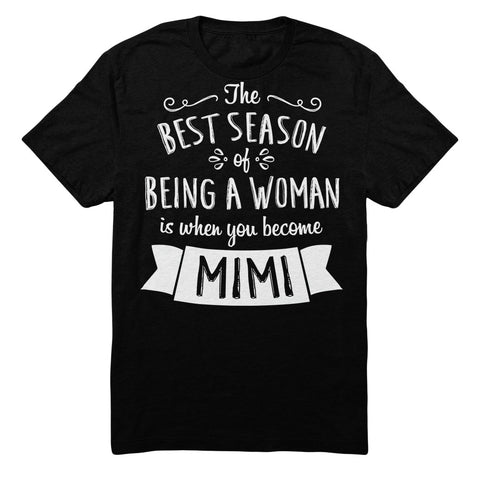 The Best Season Of Being A Woman Is When You Become Mimi