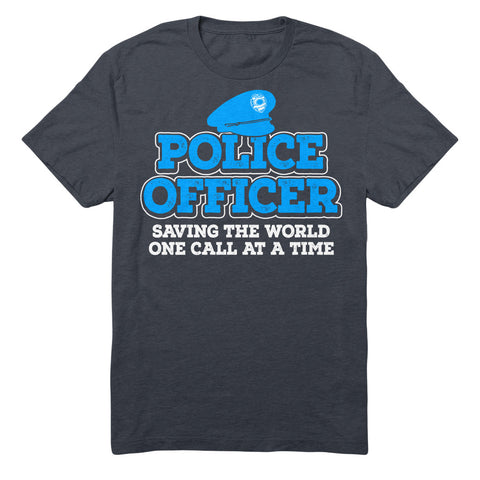Police Officer Saving The World One Call At A Time
