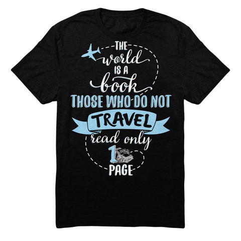 The World Is A Book Those Who Do Not Travel Read Only 1 Page