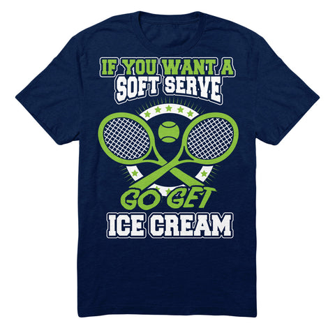 Tennis - If You Want A Soft Serve Go Get Ice Cream