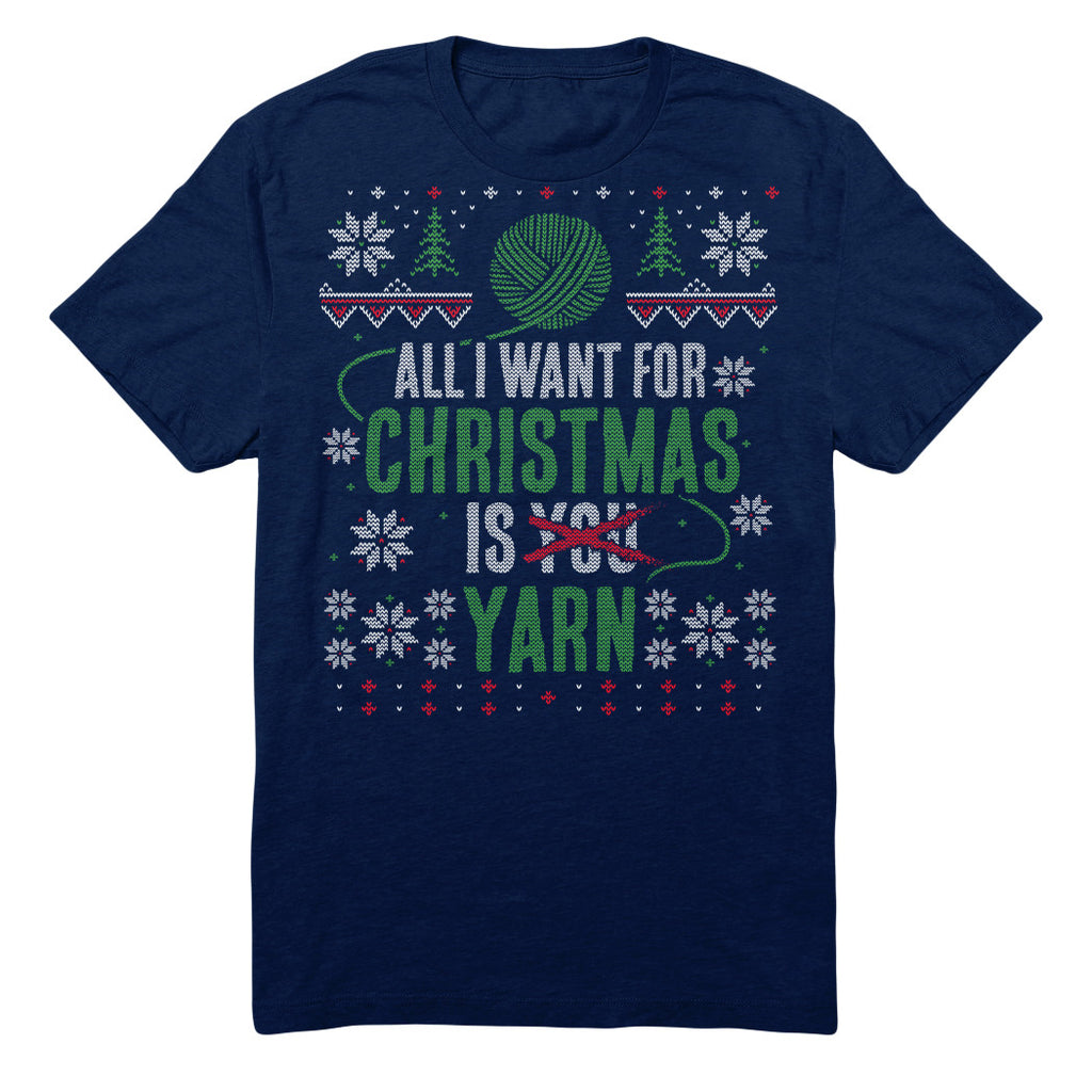 All I Want For Christmas Is Yarn