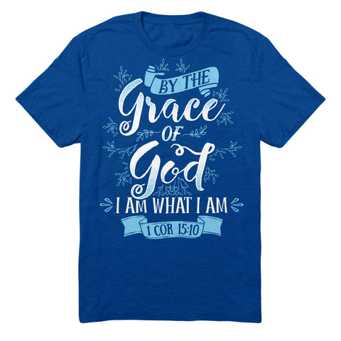 By The Grace Of God I Am What I Am