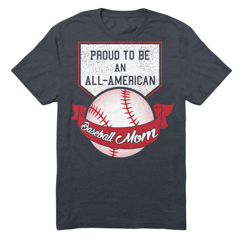 Proud To Be An All American Baseball Mom