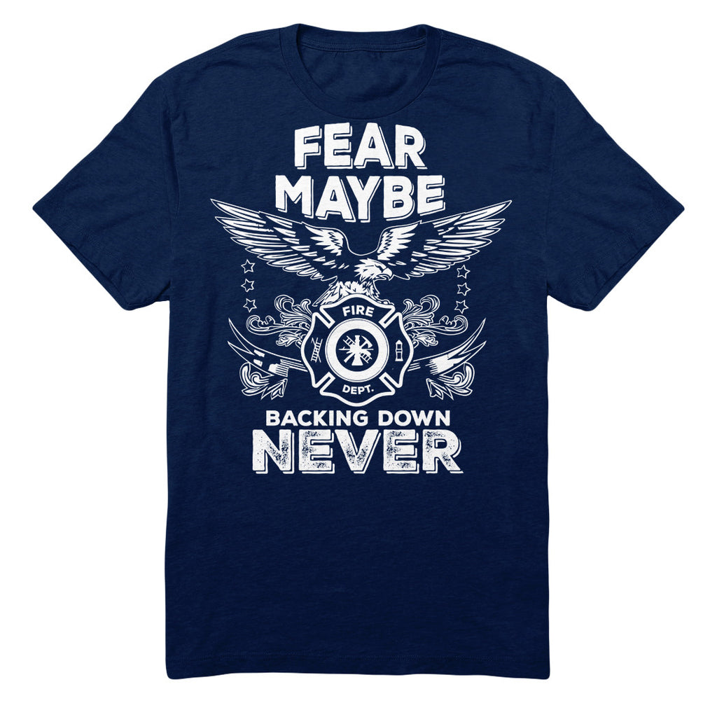 Fear Maybe Backing Down Never