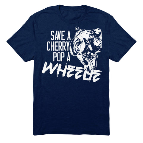 Save A Cherry Pop A Wheelie
