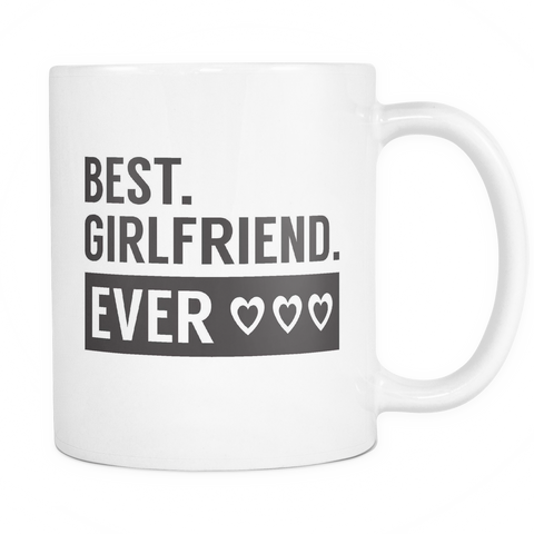Couples Coffee Mug 11oz White - Best. Girlfriend. Ever - 491118335