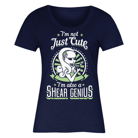 I'm Not Just Cute I'm Also Shear Genius - Green