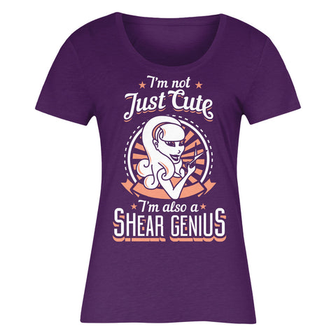 I'm Not Just Cute I'm Also Shear Genius