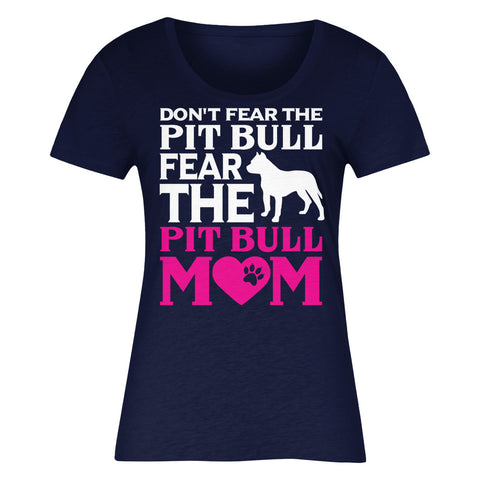 Don't Fear The Pit Bull Fear The Pit Bull Mom