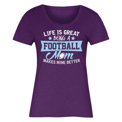 Life Is Great Being A Football Mom Makes Mine Better