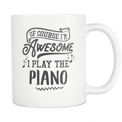 Piano Musical Instrument Coffee Mug 11oz White - I Play The Piano - 1ns7-p1an-mg 526782729