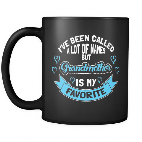 Grandmother Coffee Mug 11oz Black - Grandmother is My Favorite Name - 9r4n-b16b-mg 460955076
