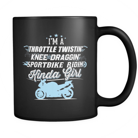Sportbike Girl Coffee Mug 11oz Black - Sportbike Ridin' Kinda Girl - 5p0r-b9-mg 471080499