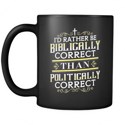 Christian Coffee Mug 11oz Black - Biblically Correct - c4r1-4z2-mg 464774973