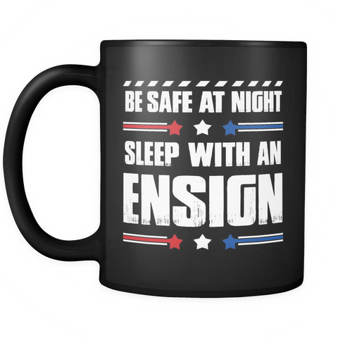Ensign Coffee Mug 11oz Black - Sleep With An Ensign - ml7y-3n8n-mg 530182361