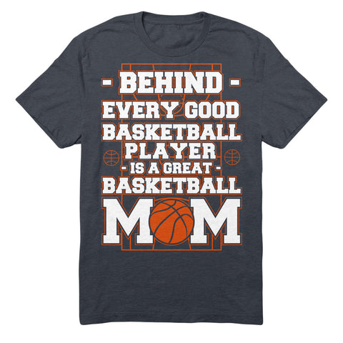 Behind Every Good Basketball Player Is A Great Basketball Mom