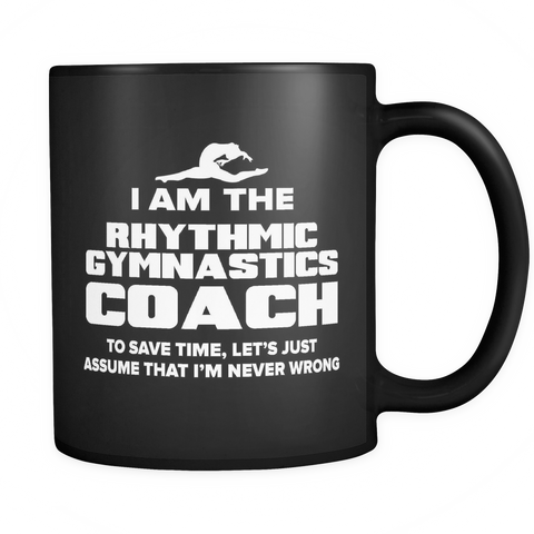 Coach Funny Mug 11oz Black - Rhythmic Gymnastics Coach - c09h-b2m-mg 512072355