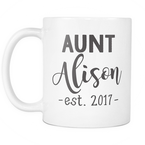 Couples Coffee Mug - Aunt Allison 2017