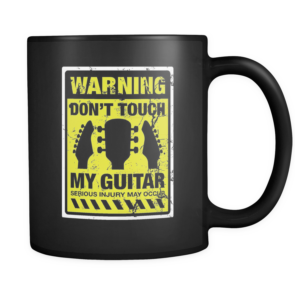 Guitarist Coffee Mug 11oz Black - Don't Touch My Guitar - 9u7r-b19-mg 481742425