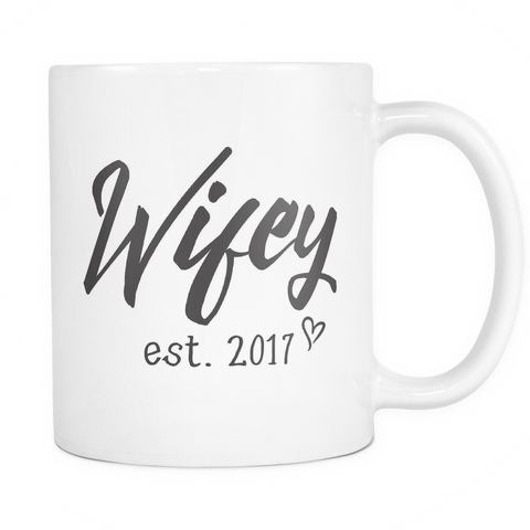 Couples Coffee Mug 11oz White - Wifey 2017 - 491093029 c8p2-wh-mg