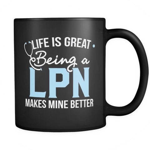 LPN Coffee Mug 11oz Black - LPN Life Is Better - 19n5-b10-mg 472826993