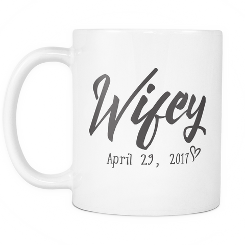 Couples Coffee Mug - Wifey April 29 2017