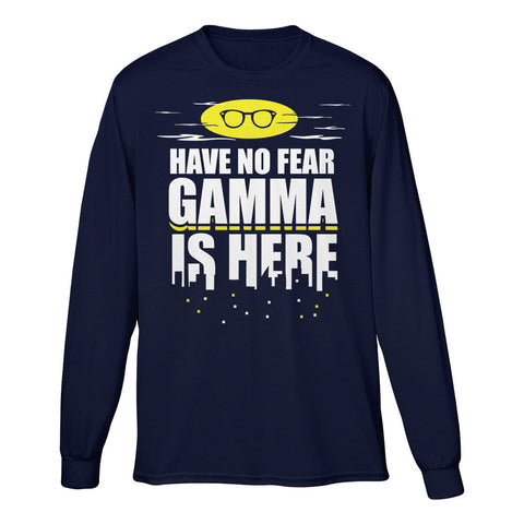 Have No Fear Gamma Is Here