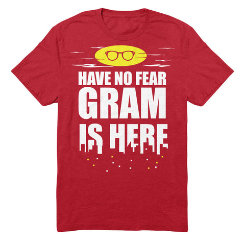 Have No Fear Gram Is Here