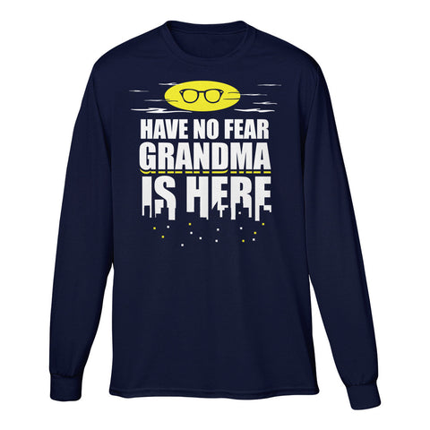 Have No Fear Grandma Is Here